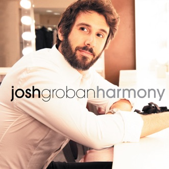 Harmony by Josh Groban album reviews, ratings, credits