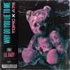 Stream & download Why Do You Lie to Me (feat. Lil Baby) - Single