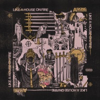 Like a House On Fire by Asking Alexandria album ranks and download