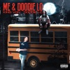 Stream & download Me and Doodie Lo (feat. King Von) - Single