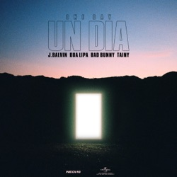 UN DIA (ONE DAY) by J Balvin, Dua Lipa, Bad Bunny & Tainy reviews, listen, download