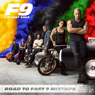 Road To Fast 9 Mixtape by Various Artists album reviews, ratings, credits