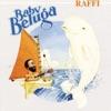 Baby Beluga by Raffi album reviews