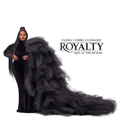 Royalty: Live At The Ryman by Tasha Cobbs Leonard album reviews, ratings, credits