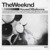 Stream & download House of Balloons (Original)