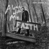 Alone With My Faith by Harry Connick, Jr. album reviews