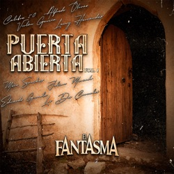 Puerta Abierta, Vol. 1 by El Fantasma album reviews