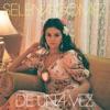 De Una Vez by Selena Gomez music reviews, listen, download