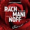 Rachmaninoff: Symphony No. 2 by London Symphony Orchestra & Sir Simon Rattle album reviews