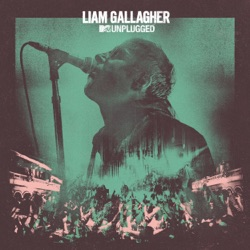 MTV Unplugged (Live At Hull City Hall) by Liam Gallagher album listen