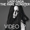 Stream & download The Fame Monster Video EP