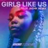 Stream & download Girls Like Us (Felix Jaehn Remix) - Single