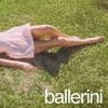 Stream & download ballerini