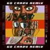 Stream & download Go Crazy (Remix) [feat. Future, Lil Durk & Mulatto] - Single