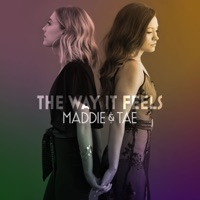 The Way It Feels by Maddie & Tae album ranks and download