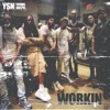 Stream & download WORKIN (feat. Young Dolph) - Single