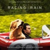 Stream & download The Art of Racing in the Rain (Original Motion Picture Soundtrack)