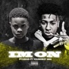 Stream & download Im On (feat. YoungBoy Never Broke Again) - Single