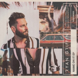 Name On It EP by Ryan Griffin album reviews, ratings, credits