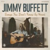 Songs You Don't Know By Heart by Jimmy Buffett album reviews