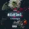 Stream & download i LuV3 m3 (feat. Moneybagg Yo) - Single