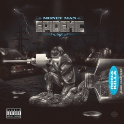 Epidemic (Deluxe) by Money Man album reviews