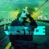Stream & download Justice (Triple Chucks Deluxe)