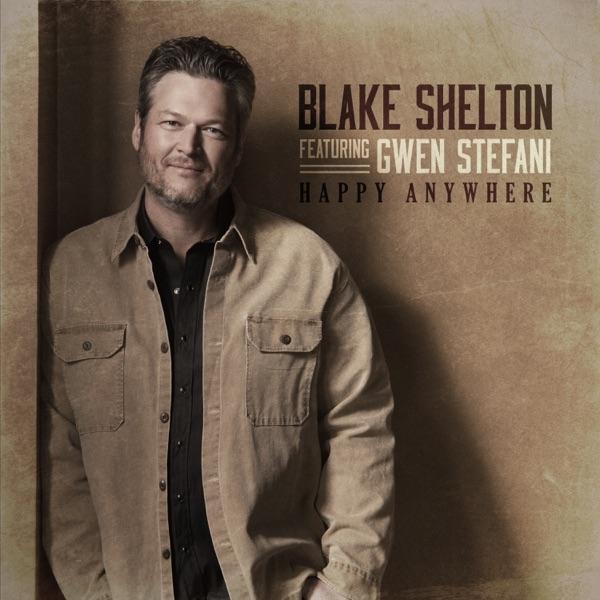 Happy Anywhere (feat. Gwen Stefani) by Blake Shelton song reviws