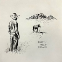 Quiet, Heavy Dreams - EP by Zach Bryan album reviews and download