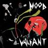 Mood Valiant album reviews