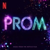 The Prom (Music from the Netflix Film) by The Cast of Netflix's Film The Prom album listen and reviews
