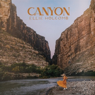 Canyon by Ellie Holcomb album reviews, ratings, credits