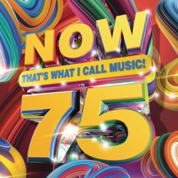 NOW That's What I Call Music, Vol. 75 by Various Artists album listen