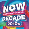 NOW That's What I Call A Decade! 2010's by Various Artists album reviews