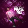 Stream & download Phase Me - Single