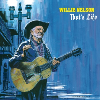 That's Life by Willie Nelson album reviews, ratings, credits