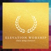 Only King Forever (Live) by Elevation Worship album reviews