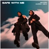 Safe with Me by Gryffin & Audrey Mika music reviews, listen, download