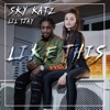 Stream & download Like This (feat. Lil Tjay) - Single