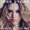 Walk With Me by Joss Stone music reviews, listen, download