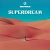 Superdream by Big Wild album reviews