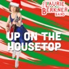 Stream & download Up on the Housetop - Single