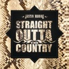 Straight Outta The Country album reviews