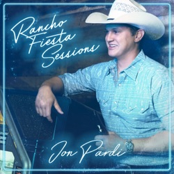 Rancho Fiesta Sessions by Jon Pardi album listen