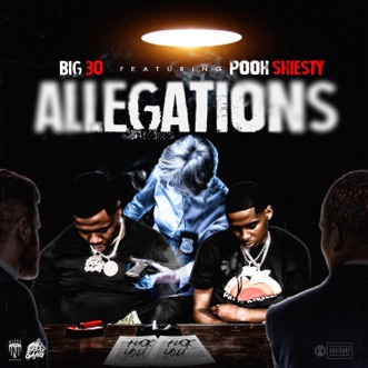 Allegations (feat. Pooh Shiesty) - Single by BIG30 album reviews, ratings, credits