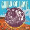 Stream & download Child Of Love (feat. Bear Rinehart of NEEDTOBREATHE) - Single