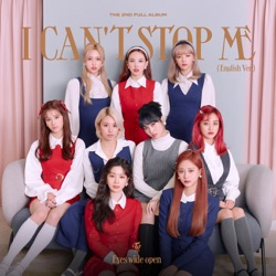 I CAN'T STOP ME (English Version) by TWICE listen, download