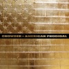 American Prodigal (Deluxe Edition) by Crowder album reviews