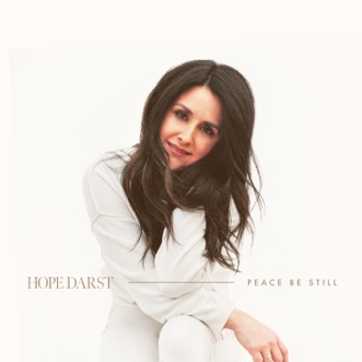 Peace Be Still by Hope Darst album reviews, ratings, credits