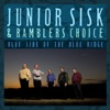 Blue Side Of The Blue Ridge by Junior Sisk & Rambler's Choice album reviews